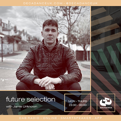 Jamie Unknown, Future Selection